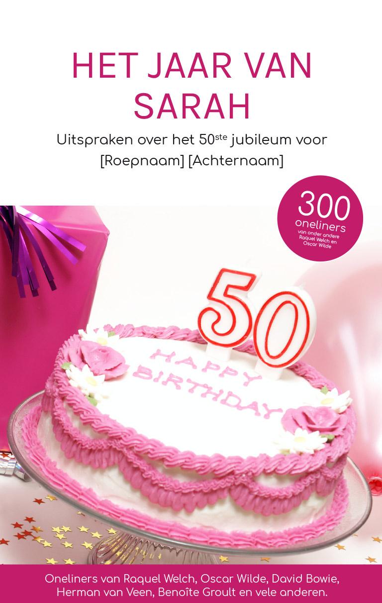 Goede 50 jaar en Sarah zien? Super cadeau(tip) | Boek als Cadeau.nl BZ-91