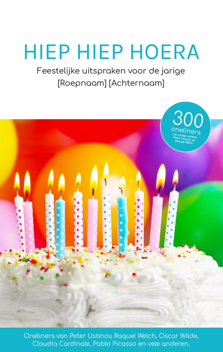 Hiep Hiep Hoera Cadeau Bij Verjaardag Tip Allespersoonlijk Nl